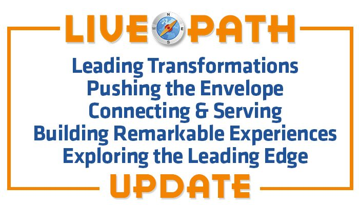 Live Path What We've Been Up to